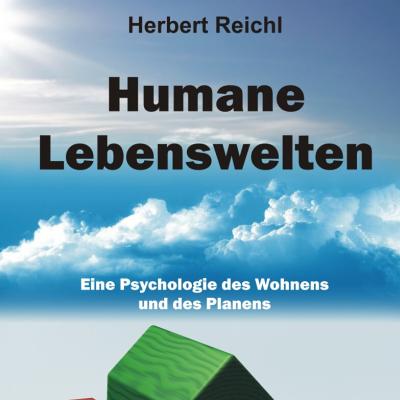 Humane Lebenswelten von Herbert Reichl